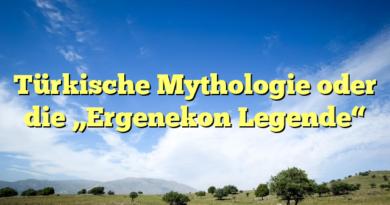 """Türkische Mythologie oder die """"Ergenekon Legende"""""""