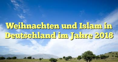 Weihnachten und Islam in Deutschland im Jahre 2018