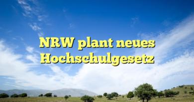 NRW plant neues Hochschulgesetz