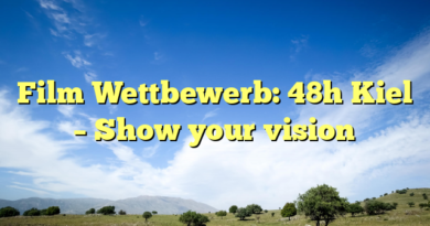 Film Wettbewerb: 48h Kiel – Show your vision